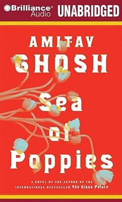 Sea of Poppies (Ibis Trilogy) by Amitav Ghosh