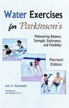Water Exercises for Parkinson's: Maintaining Balance, Strength, Endurance, and Flexibility