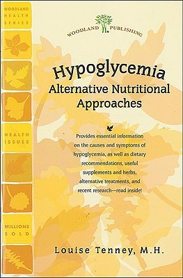 Hypoglycemia: Alternative Nutritional Approaches