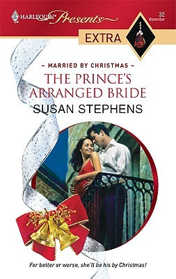 The Prince's Arranged Bride (Married by Christmas) by Susan Stephens