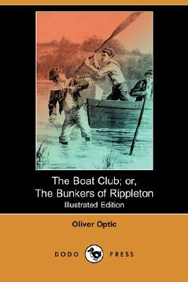 The Boat Club; or, The Bunkers of Rippleton