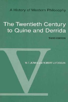 A History of Western Philosophy, Volume 5: The Twentieth Century of Quine and Derrida