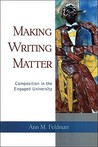 Making Writing Matter: Composition in the Engaged University