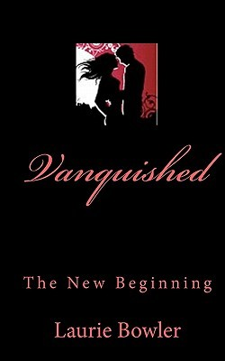 Vanquished: The New Beginning