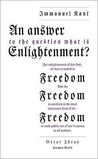 An Answer to the Question: What Is Enlightenment? (Great Ideas)