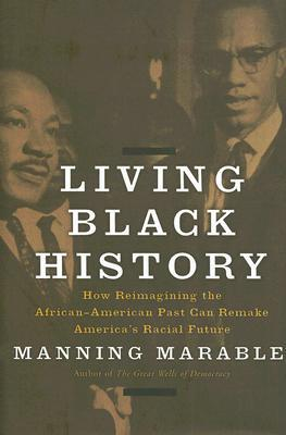 Living Black History by Manning Marable