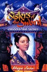 Chasing the Secret (Sisters of the Sword, #2)