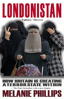 Londonistan [New Updated Edition] by Melanie Phillips