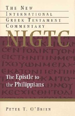The Epistle to the Philippians (New International Greek Testa... by Peter T. O'Brien