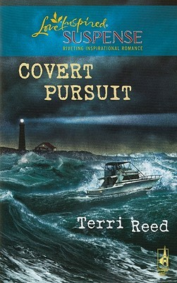 Covert Pursuit by Terri Reed
