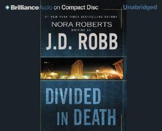 Divided in Death by J.D. Robb
