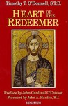 Heart of the Redeemer: An Apologia for the Contemporary and Perennial Value of the Devotion to the Sacred Heart of Jesus