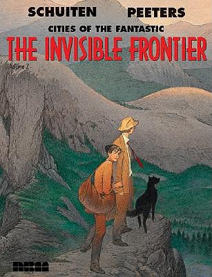 The Invisible Frontier by François Schuiten