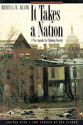 It Takes a Nation: A New Agenda for Fighting Poverty