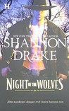 Night of the Wolves (Vampire Hunters, #1)