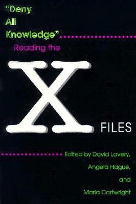 Deny All Knowledge: Reading the X-Files