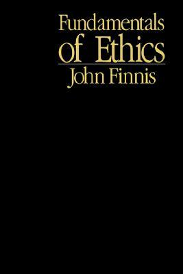 Fundamentals of Ethics by John Finnis