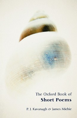The Oxford Book of Short Poems by P.J. Kavanagh