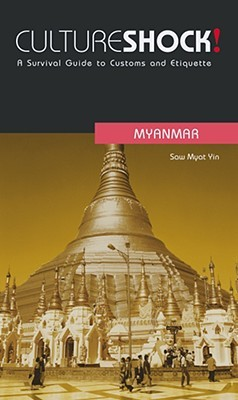 Cultureshock! Myanmar by Saw Myat Yin