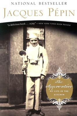 The Apprentice by Jacques Pépin