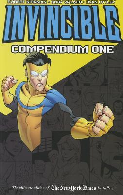 Invincible, Compendium One by Robert Kirkman