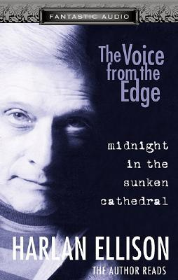 Midnight in the Sunken Cathedral (Voice from the Edge)