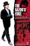 The Razor's Edge: Bob Dylan and the Neverending Tour