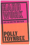 Hard Work: Life In Low Pay Britain
