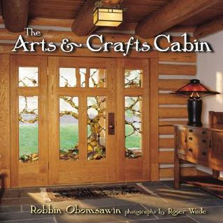 Arts & Crafts Cabin, The