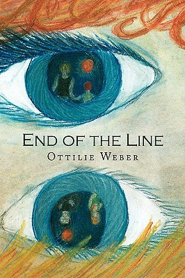 End of the Line by Ottilie Weber