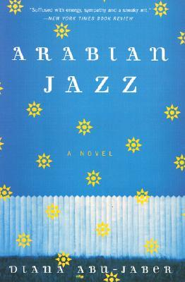 Arabian Jazz by Diana Abu-Jaber