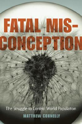Fatal Misconception by Matthew Connelly
