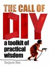 The Call Of DIY