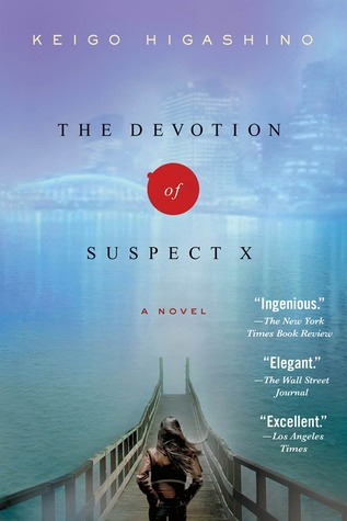 The Devotion of Suspect X: A Detective Galileo Novel