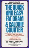 The Quick and Easy Fat Gram & Calorie Counter