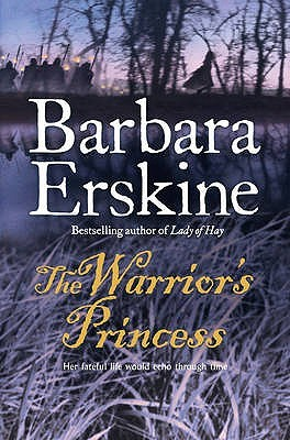 The Warrior's Princess. Barbara Erskine by Barbara Erskine