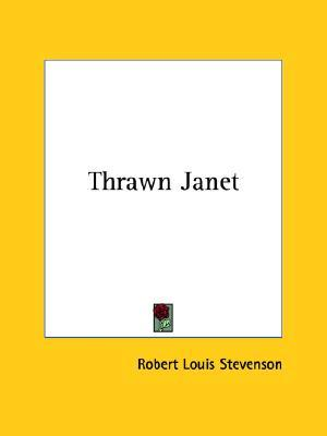 Thrawn Janet by Robert Louis Stevenson