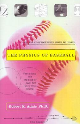 The Physics of Baseball by Robert K. Adair