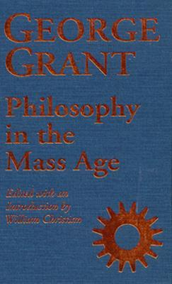 Philosophy in the Mass Age by Constance B. Hieatt