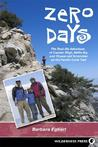 Zero Days: The Real Life Adventure of Captain Bligh, Nellie Bly, and 10-year-old Scrambler on the Pacific Crest Trail