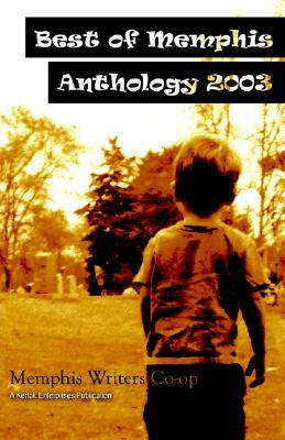 Best of Memphis Anthology 2003