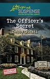 The Officer's Secret  (Military Investigations, #1)