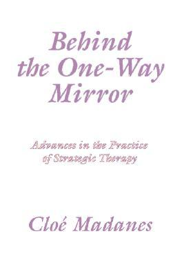 Behind the One Way Mirror