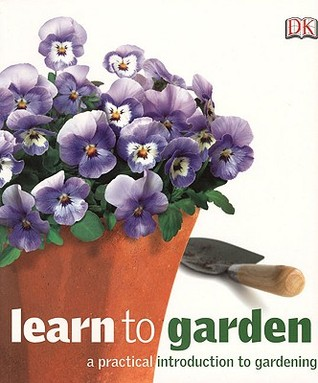 Learn to Garden by Fiona Wild