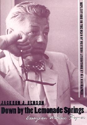 Down By The Lemonade Springs: Essays On Wallace Stegner