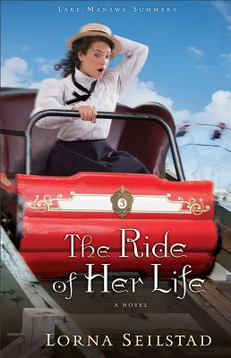 The Ride of Her Life by Lorna Seilstad