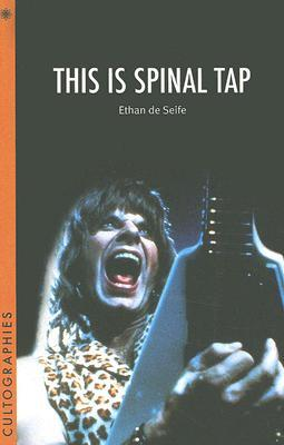 This Is Spinal Tap by Ethan de Seife