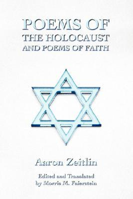 Poems of the Holocaust and Poems of Faith