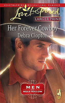 Her Forever Cowboy by Debra Clopton