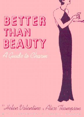 Better than Beauty by Helen Valentine